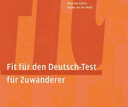Fit für den Deutsch-Test für Zuwanderer (DTZ)
