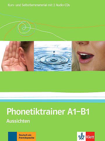 Phonetiktrainer A1-B1 Aussichten