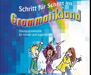 Schritt für Schritt ins Grammatikland 1+2